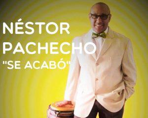 Nestor Pachecho salsa se acabo